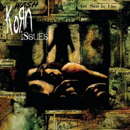 Issues 1999 Korn