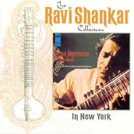 The Ravi Shankar Collection: In New York 2000 Ravi Shankar