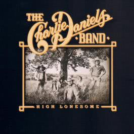 High Lonesome 1991 The Charlie Daniels Band