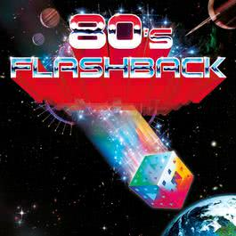 80'S Flashback Plus Bonus Track 2007 80's Flashback