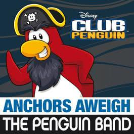 "Anchors Aweigh (from ""Club Penguin"") 2012 The Penguin Band"
