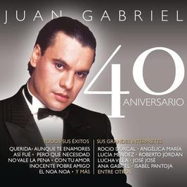Juan Gabriel - 40 Aniversario 2011 Juan Gabriel