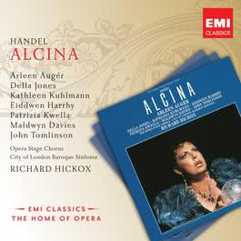 Handel: Alcina 2006 Richard Hickox