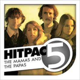 The Mamas & The Papas Hit Pac - 5 Series 2009 Various Artists