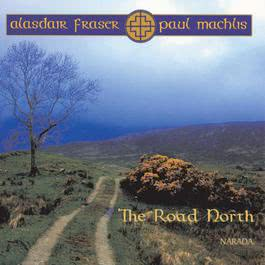 The Road North 1989 Alasdair Fraser