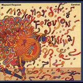 Carnival 2009 Maynard Ferguson