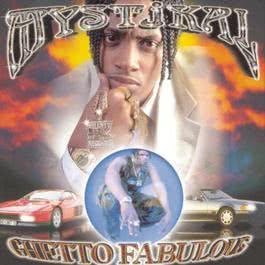 Ghetto Fabulous 1999 Mystikal