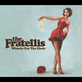 Whistle For The Choir  (Zane Lowe Session) 2006 The Fratellis