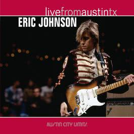 Live From Austin TX 2012 Eric Johnson