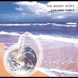 Strange Times 1999 The Moody Blues