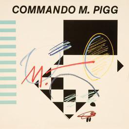 Commando M. Pigg 1981 Commando M. Pigg