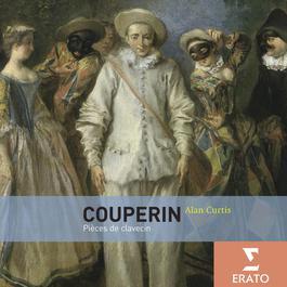Couperin Harpsichord Music 2007 Alan Curtis