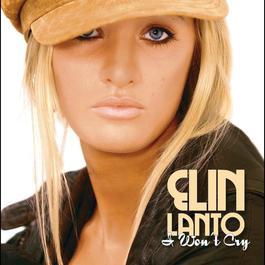 I Won't Cry 2005 Elin Lanto