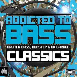 Addicted to Bass Classics 2009 Various Artists