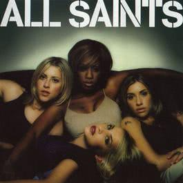 If You Want To Party (I Found Lovin')* (*Formerly Known As 'Let'S Get Started') 1999 All Saints