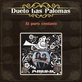 Al Puro Centavo 2012 Dueto Las Palomas