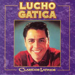 Clásicos Latinos 2006 Lucho Gatica