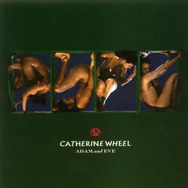 Adam And Eve 2003 Catherine Wheel