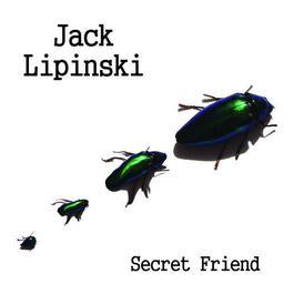 Secret Friend 2010 Jack Lipinski