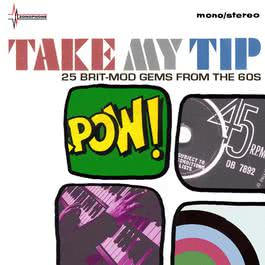 Take My Tip (25 British Mod Artefacts From The EMI Vaults) 2007 Various Artists