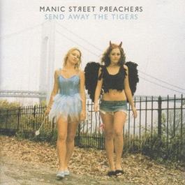 Send Away The Tigers 2007 Manic Street Preachers