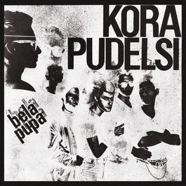 Bela Pupa [2011 Remaster] 2011 Kora I Pudelsi