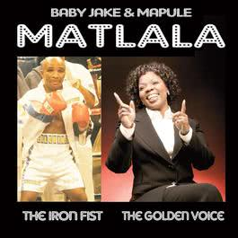 The Iron Fist/The Golden Voice 2008 Baby Jake & Mapule Matlala