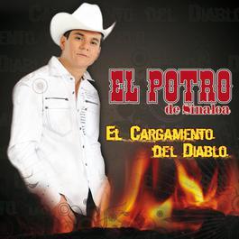 Cargamento del Diablo 2009 El Potro De Sinaloa