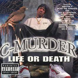 Life or Death 2010 C-Murder