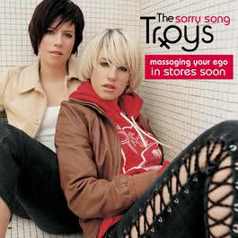 Sorry Song (Radio Edit) 2003 The Troys