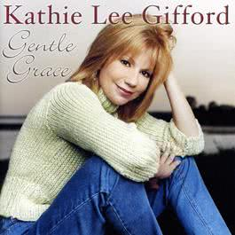 Gentle Grace 2011 Kathie Lee Gifford