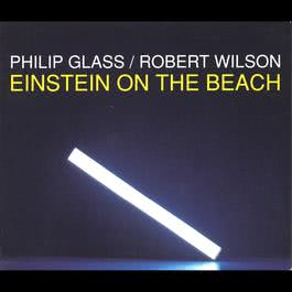 Einstein on the Beach 1993 Philip Glass