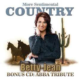 More sentimental country 2009 Betty Jean