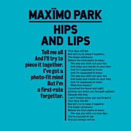 Hips And Lips 2012 Maximo Park