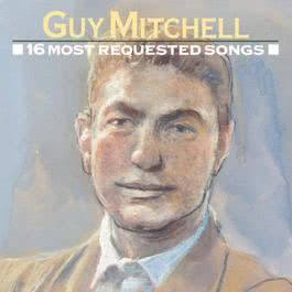 16 Most Requested Songs 1991 Guy Mitchell