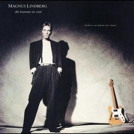Det kommer en vind 1989 Magnus Lindberg