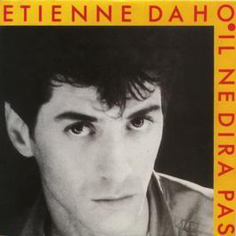 Il Ne Dira Pas 2005 Etienne Daho