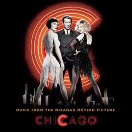Chicago (Music from the Miramax Motion Picture) 2003 Various Artists
