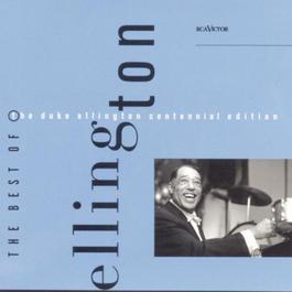 Best Of The Duke Ellington Centennial Edition 1999 Duke Ellington & His Orchestra