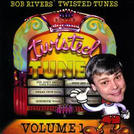 Best Of Twisted Tunes Vol. 1 2010 Bob Rivers