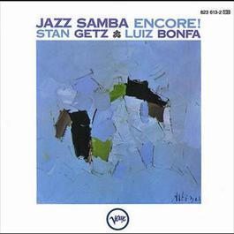 Jazz Samba Encore! 1986 Stan Getz