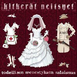 Todellisen menestyksen salaisuus 2012 Kitkerat Neitsyet