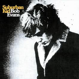 Suburban Kid 2003 Bob Evans