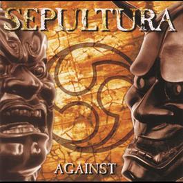 Against 2007 Sepultura