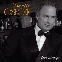 Algo Contigo 2005 Bertin Osborne