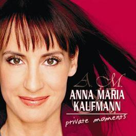 Private Moments 2008 Anna Maria Kaufmann