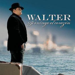 Te Entrego El Corazon 2008 Walter (Factor X)