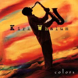 Colors 2010 Kirk Whalum