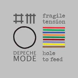 Fragile Tension / Hole To Feed 2009 Depeche Mode
