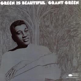 Green Is Beautiful 1994 Grant Green